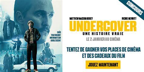 438808 undercover une histoire vraie mulderville net concours undercover une histoire vraie