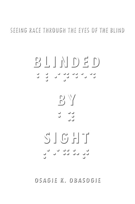 Blinded By Sight Seeing Race Through The Eyes Of The