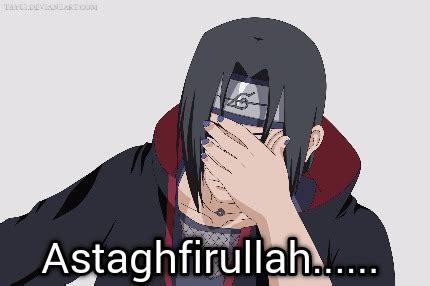 Astaghfirullah Meme - meme creator astaghfirullah meme generator at