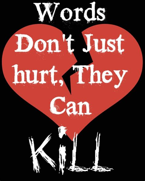 words that kill words do more than just hurt they can kill