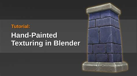 blender 3d texture painting tutorial painted textures in blender