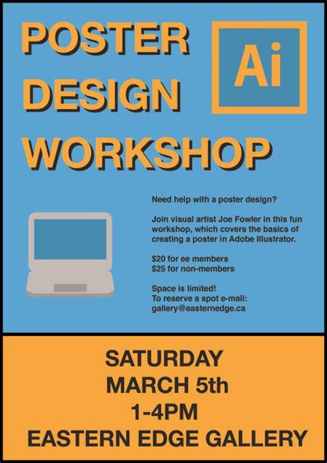 werkstatt poster poster design workshop w joe fowler eastern edge gallery