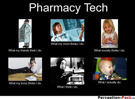 Pharmacist Meme - pharmacy tech what people think i do what i really do perception vs fact