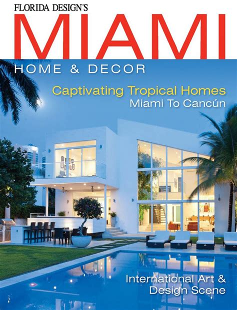 Florida Design S Miami Home And Decor Magazine | stylehaus interior design florida design mhd