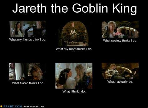 Labyrinth Meme - jareth what i think i do meme by panda cat on deviantart
