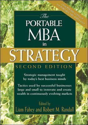 Best Mba In Strategy by The Portable Mba In Strategy Liam Fahey 9780471197089
