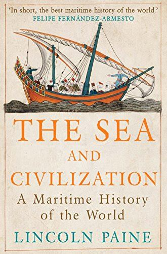 libro sextant a voyage guided the sea and civilization a maritime history of the world english edition storia militare