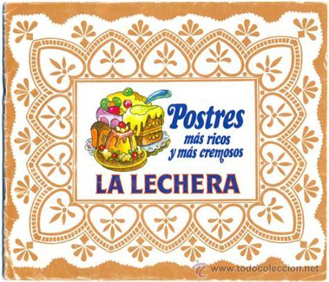 libro la lechera the la lechera nestle postres mas ricos y mas cre comprar libros de cocina y gastronom 237 a en