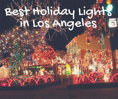 Best Holiday Light Displays In Los Angeles Light Show In Los Angeles