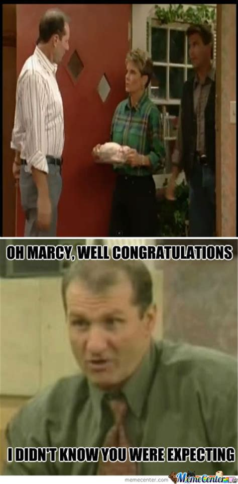Married With Children Memes - married with children will get it by friendzi meme center