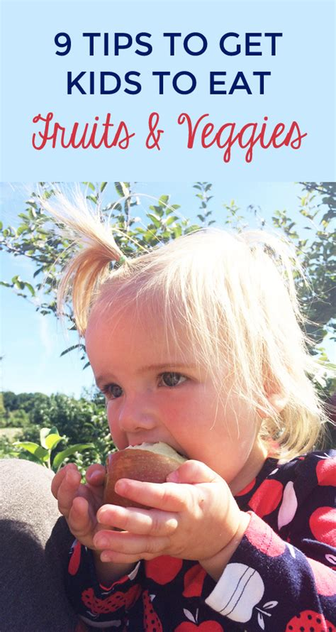 9 Tips On Getting Your Child To Like School by 9 Tips To Get To Eat Fruits And Veggies Step2