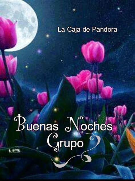 Imagenes Hermosas De Buenas Noches Grupo | buenas noches grupo noche de familia pinterest