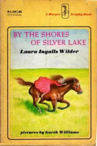by the shores of silver lake little house book 5 by by the shores of silver lake by laura ingalls wilder