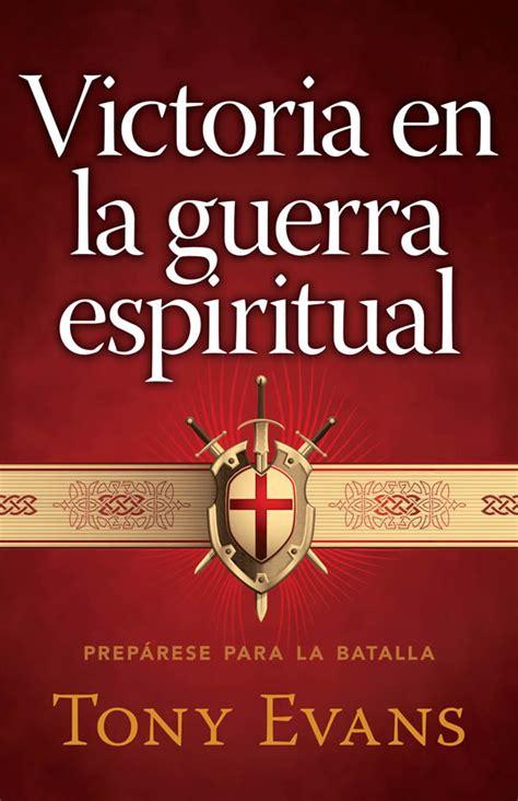 leer libro e biblia para la guerra espiritual rvr 1960 gratis descargar victoria en la guerra espiritual sepa asociaci 243 n de editoriales evang 233 licas