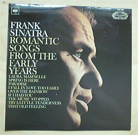Frank Sinatra Songs From The frank sinatra songs from the early years records