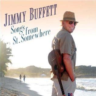 jimmy buffett wikipedia the free encyclopedia songs from st somewhere wikipedia