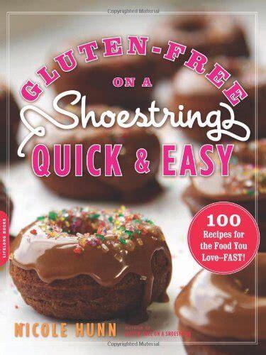 Pdf Gluten Free Shoestring Recipes Cheap by Gluten Free Cookbooks Gluten Free On A Shoestring