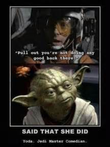 funny star wars that 39 s what she said