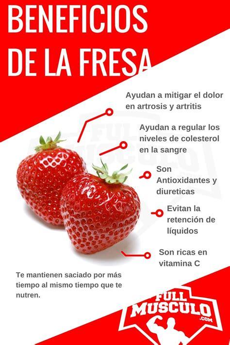 alimentos artrosis infografia de los beneficios de la fresa ayudan a mitigar