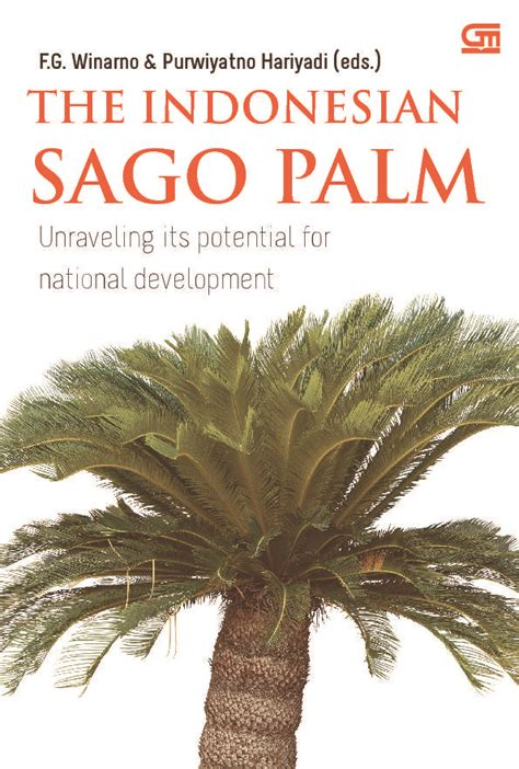 F G Winarno the sago palm unraveling its potential for