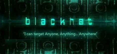 film hacker blackhat the hacking of blackhat the movie 171 null byte