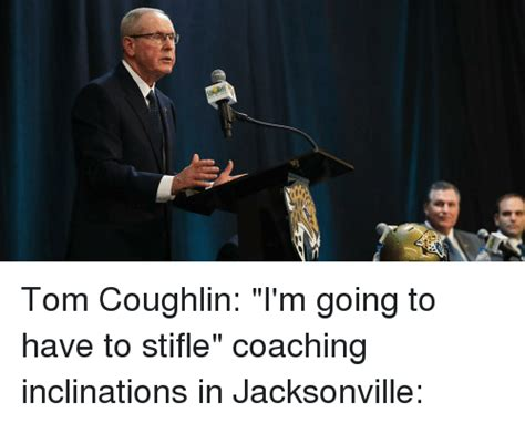 Tom Coughlin Memes - 25 best memes about tom coughlin tom coughlin memes