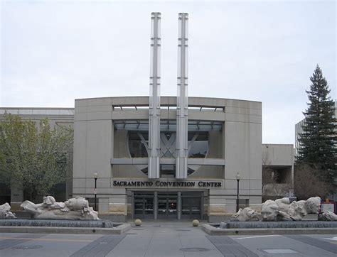 sacramento convention and visitors bureau sacramento convention center sacramento tourist