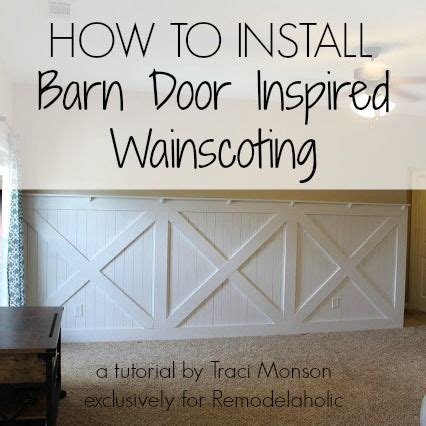 How To Install Barn Door Style Wainscoting Remodelaholic How To Install A Barn Door