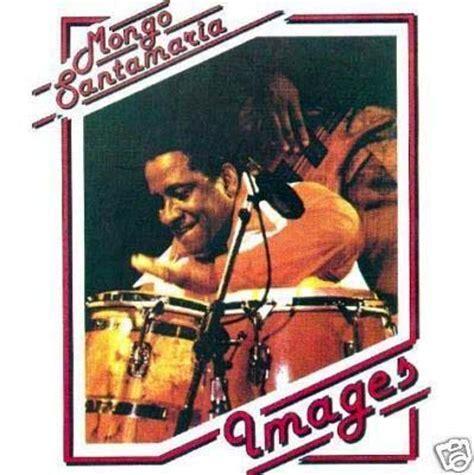 no me importa mongo santamaria disques albums vinyles jazz