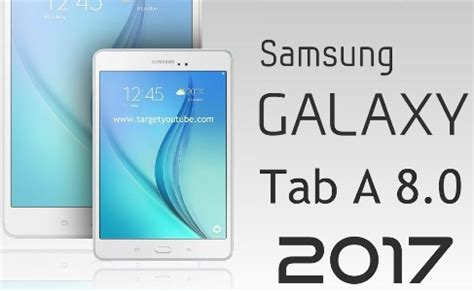 Tablet Samsung A8 samsung galaxy tab a 8 0 2017 mobiles trends