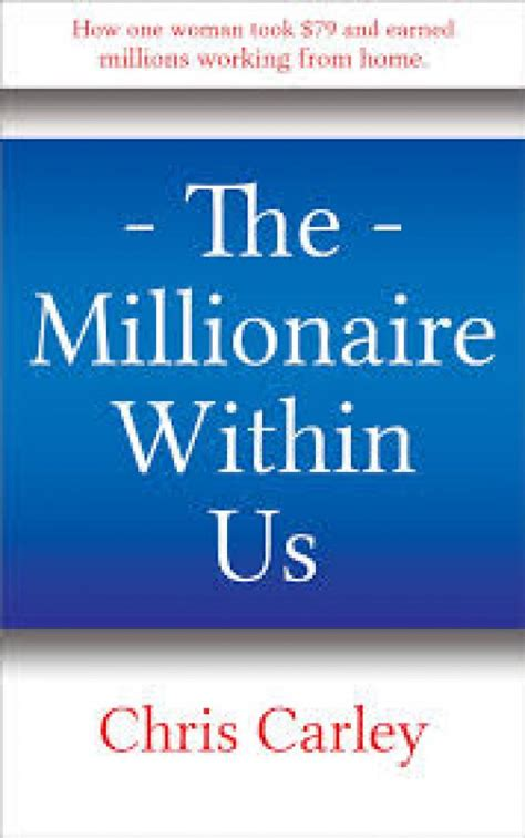 the millionaire within us written by chris carley offer