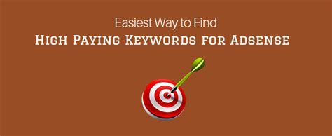 adsense high paying keywords 2017 how to find high paying keywords for adsense 2017 edition