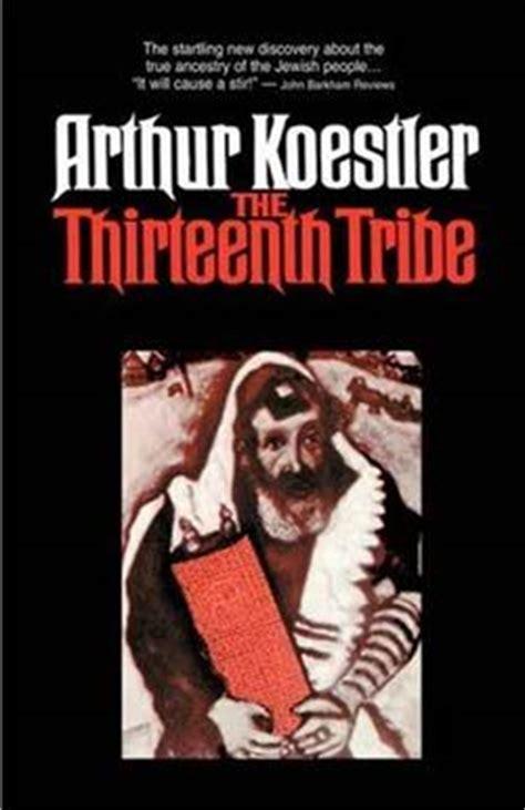 The Thirteenth Tribe hercolano2 arthur koestler the thirteenth tribe