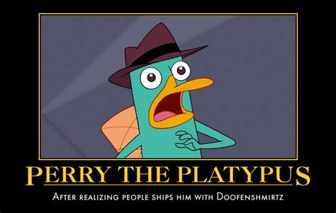 Perry The Platypus Meme - perry demotivational by animegx43 on deviantart