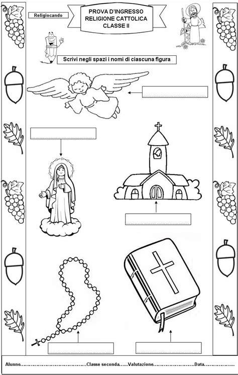 prove d ingresso scuola primaria classe seconda prova d ingresso di religione cattolica per la classe