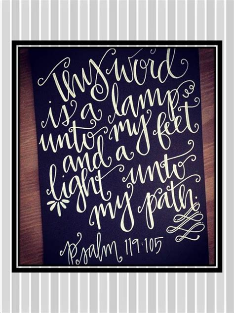Your Word Is The L Unto by Psalm 119 105 Quot Thy Word Is A L Unto And A Light