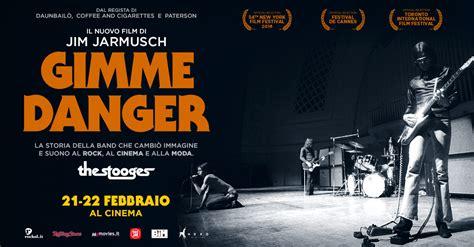 cinema 21 di solo gimme danger jim jarmusch racconta iggy pop e the stooges