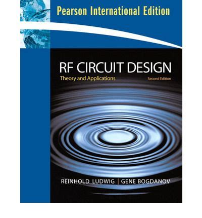 integrated circuit design international version a circuits and systems perspective rf circuit design international version reinhold ludwig 9780131355057