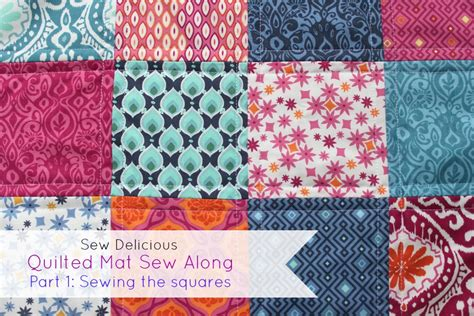 quilted mat sew along tutorial 1 sewing the squares