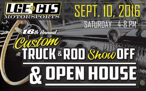 find a new fam at the lge cts custom truck and rod open