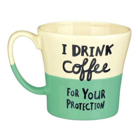 Funny Coffee Cup Sayings   Coffee Drinker