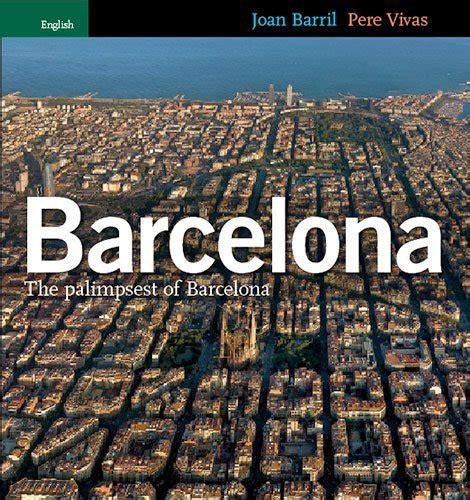 libro promenades dans la barcelone barcelona pq 241 o palimpsesto de barcelona serie 4 p 250 blico libros