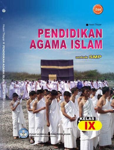 Harga Buku Pkn Kelas 10 buku bse pend agama islam smp kelas 9 sekolah