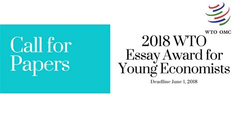 World Trade Organization Research Paper by World Trade Organization Wto Essay Award 2018 For