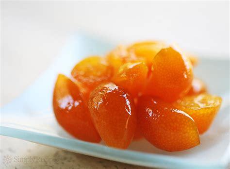 candied kumquats recipe simplyrecipes com