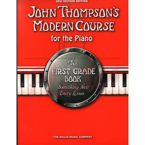 john thompsons modern course 1458494292 modern course for piano first grade just flutes london