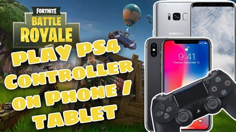 fortnite for tablet how to play ps4 controller on phone tablet fortnite