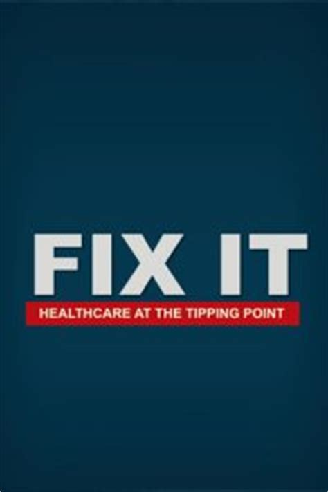 fix it healthcare at the tipping point may 5th bijou cinemas 6pm new arrivals documentarystorm