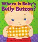 where is babys belly 0689835604 preschool body parts books