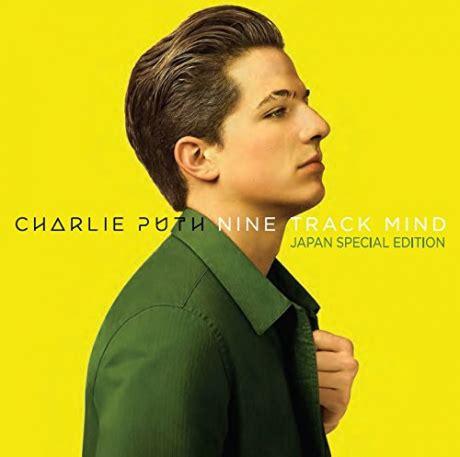 charlie puth japan nine track mind japan special edition gt cp查理 charlie